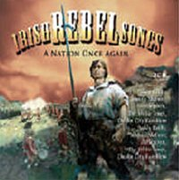 Irish Rebel Songs - a Nation Once Again