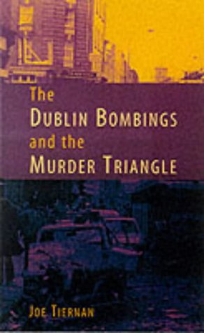The Dublin Bombings and the Murder Triangle