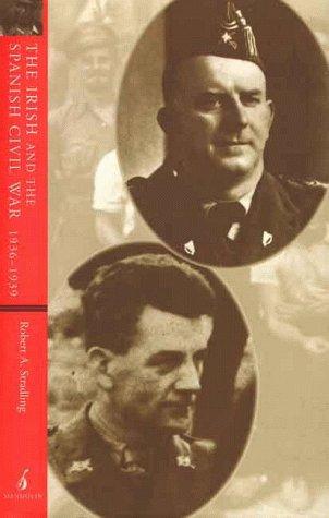 The Irish and the Spanish Civil War, 1936-39