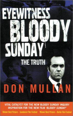 Eyewitness Bloody Sunday