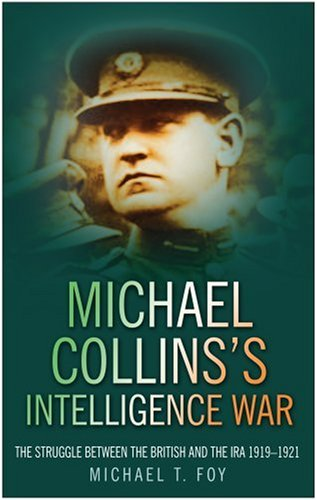 Michael Collins's Intelligence War