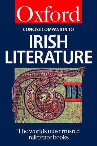 The Concise Oxford Companion to Irish Literature