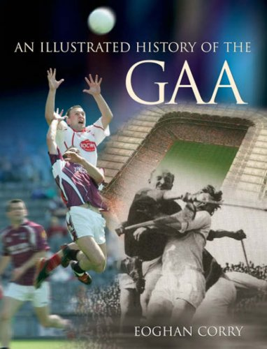 An Illustrated History of the GAA