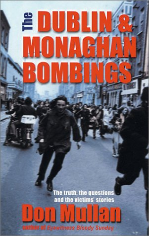 The Dublin-Monaghan Bombings