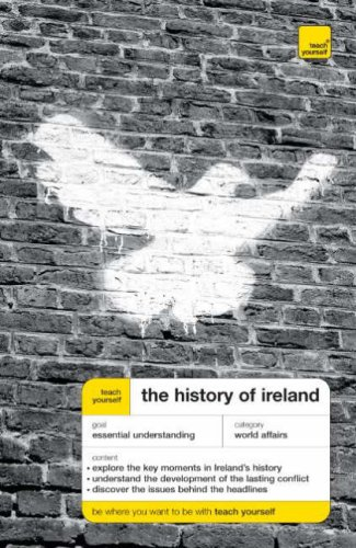 Teach Yourself the History of Ireland